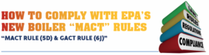 Photo of New Boiler MACT Rules graphic from ACSI